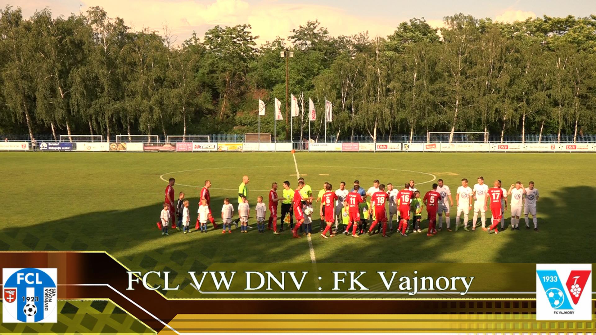 FCL VW DNV : FK Vajnory